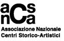 Associazione Nazionale Centri Storico Artistici